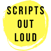 Scripts Out Loud
